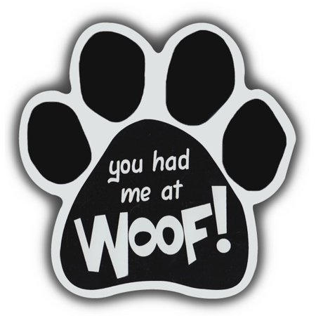 Dog Paw Shaped Magnets: You Had Me At Woof | Cars, Trucks, - Paw Me