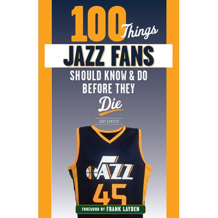 100 Things Jazz Fans Should Know & Do Before They