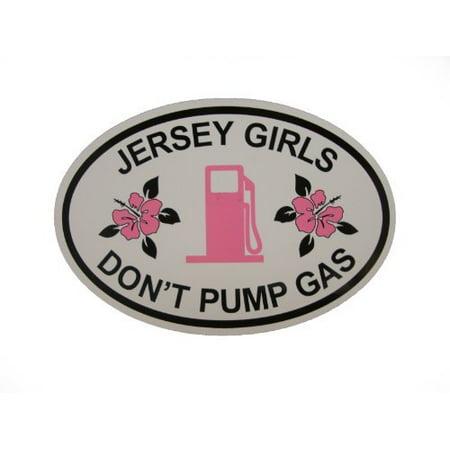 Girl Fridge Magnet - Jersey Girls Don't Pump Gas Oval Magnet (Car or Fridge!) 4