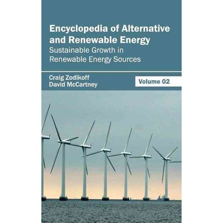 Encyclopedia Of Alternative And Renewable Energy  Volume 02  Sustainable Growth In Renewable Energy Sources