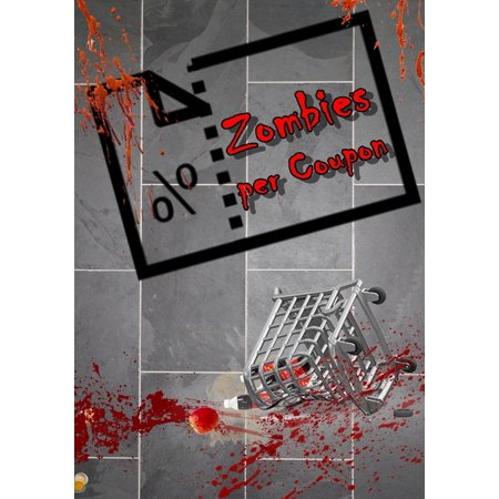 Zombies per Coupon - eBook - Zombie Burger Coupons