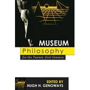 Museum Philosophy for the Twenty-First Century - eBook