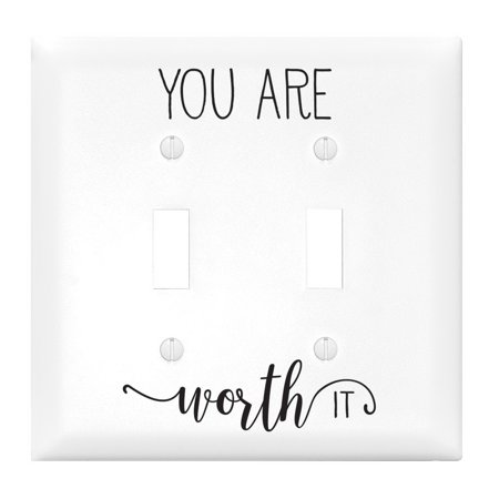Light Switch Cover-Double-You Are Worth It (Burlington Outlet Mall)