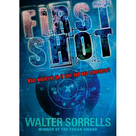 First Shot (First Shot By Walter Sorrells Chapter Summary)