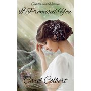 I Promised You: William and Ophelia - eBook