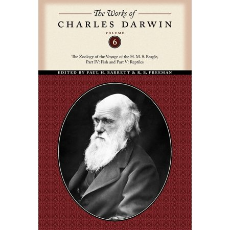 The Works of Charles Darwin, Volume 6 : The Zoology of the Voyage of the H. M. S. Beagle, Part IV: Fish and Part V: Reptiles Darwin Fish Car