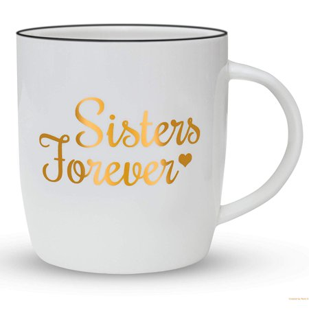 Gifffted Sister Mug Birthday Gift For From Sisters Forever 13 Ounce Coffee Ceramic Cup