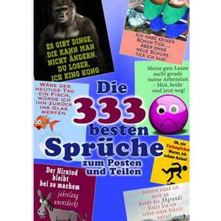 Die 333 besten Sprüche zum Posten und Teilen. Lachen und liken. Coole Witze, Zitate & Status-Sprüche (Illustrierte Ausgabe) - eBook