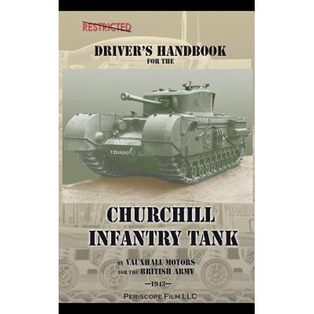 Driver's Handbook for the Churchill Infantry Tank