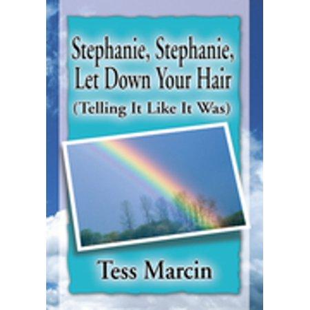 Stephanie, Stephanie, Let Down Your Hair - eBook (Let Down Your Hair)