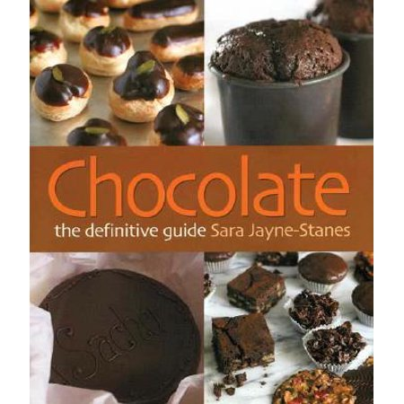 Chocolate : The Definitive Guide