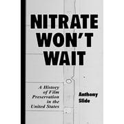 Nitrate Won't Wait - eBook