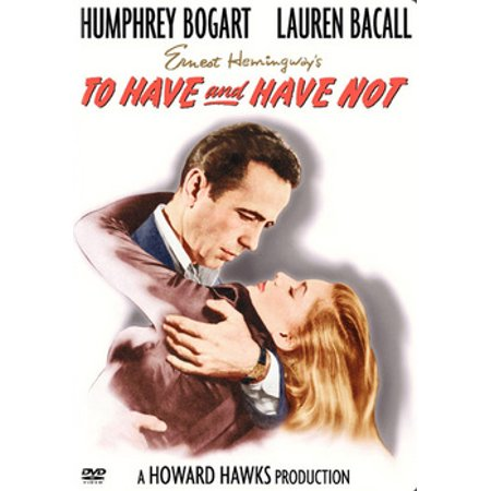 To Have And Have Not (DVD) - To Have And To Hold Movie