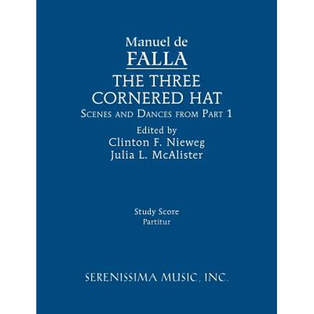 Scenes From A Hat Ideas (The Three-Cornered Hat, Scenes and Dances from Part 1 : Study)