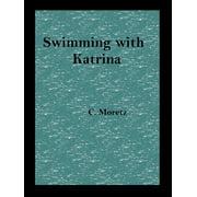 Swimming With Katrina - eBook