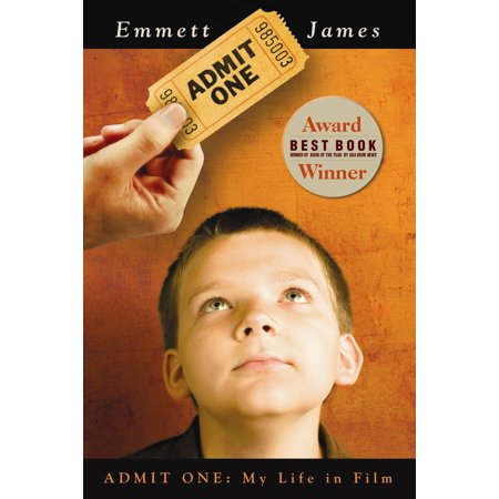 Admit One: My Life in Film - eBook (Admit 1)