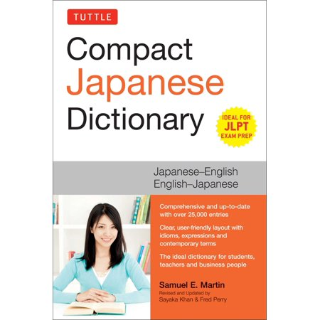 Tuttle Compact Japanese Dictionary : Japanese-English English-Japanese (Ideal for JLPT Exam (Japanese Letters A To Z With English)