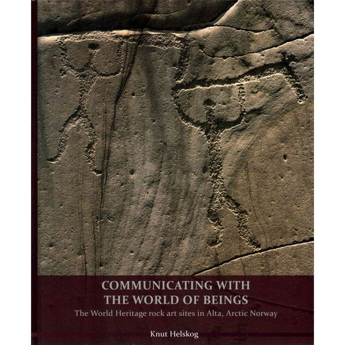 Communicating With the World of Beings: The World Heritage Rock Art Sites in Alta, Arctic Norway