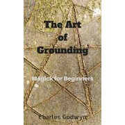 The Art of Grounding - eBook