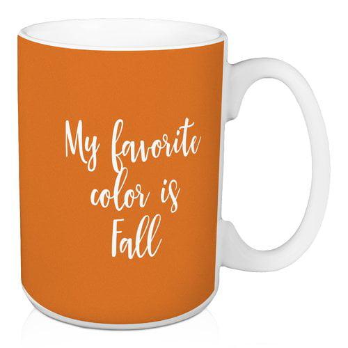 Winston Porter Nave My Favorite Color is Fall Coffee Mug