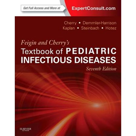 Feigin and Cherry's Textbook of Pediatric Infectious ...