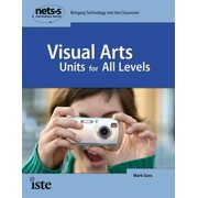 NETSS: Visual Arts Units for All Levels - eBook