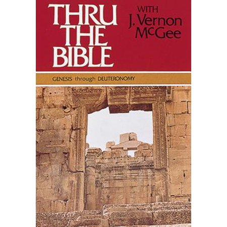 Thru the Bible, 5 Vols. : Genesis Thru Revelation (J Vernon Mcgee 5 Year Bible Study)