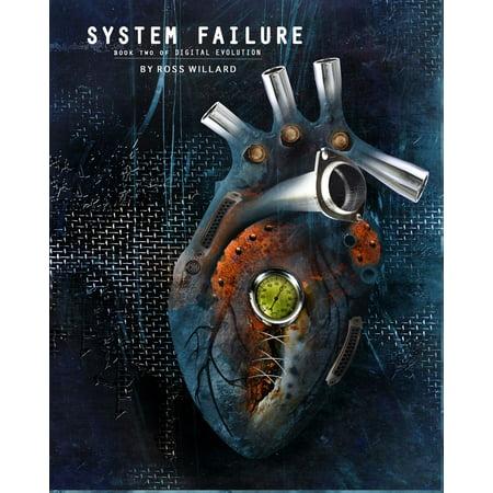 System Failure: Book 2 of Digital Evolution - eBook