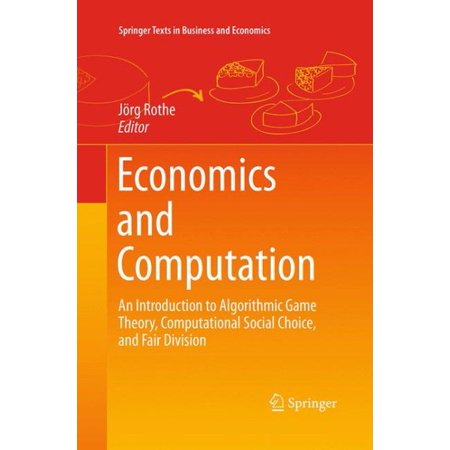 Economics And Computation An Introduction To Algorithmic Game