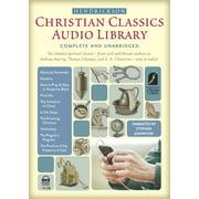 Hendrickson Christian Classics Audio Library : Complete and Unabridged