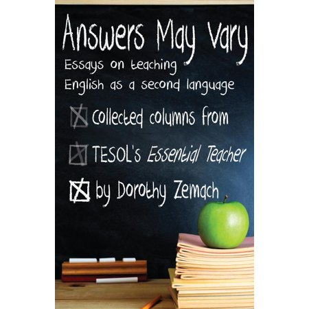 Answers May Vary: Essays on Teaching English as a Second Language -