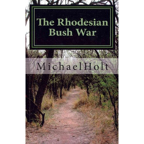 The Rhodesian Bush War