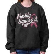 Breast Cancer Awareness Shirt | Freshly Squeezed Funny Cute Sweatshirt