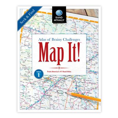 Map It! Seek & Find Atlas of Brainy Challenges : Seek