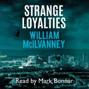 Strange Loyalties - Audiobook