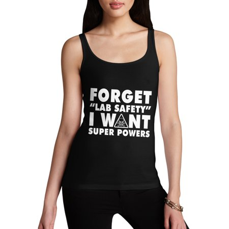 Women's Tank Top Forget Lab Saftey I Want Super Powers Funny Tank Top For  Women Sarcasm