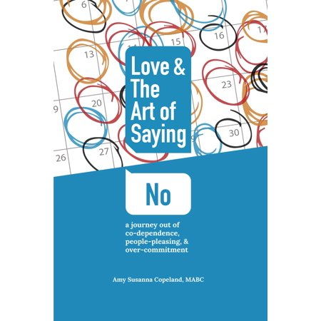 - Love & the Art of Saying No - eBook