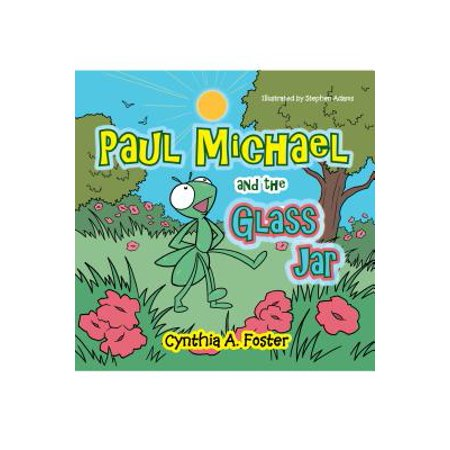 Paul Michael and the Glass Jar - -