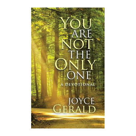 You Are Not the Only One : A Devotional