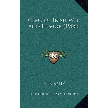 1906 Gem - Gems of Irish Wit and Humor (1906)