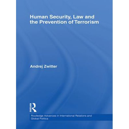 - Human Security, Law and the Prevention of Terrorism - eBook