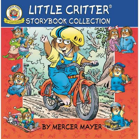 Mercer Mayer's Little Critter (Hardcover): Little Critter Storybook Collection (Hardcover) ()