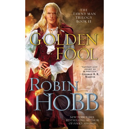Golden Fool : The Tawny Man Trilogy Book 2 (Fools Gold Base)