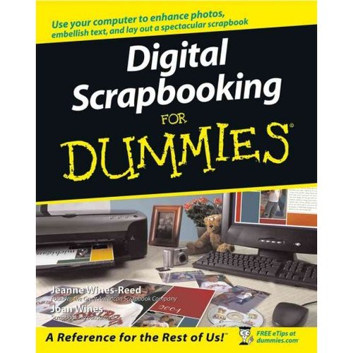 Digital Scrapbooking For Dummies