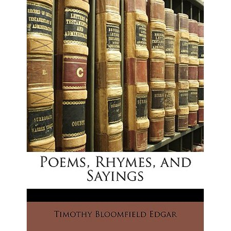 Poems, Rhymes, and Sayings