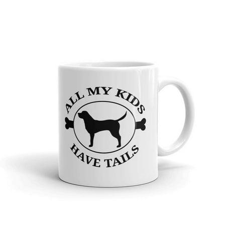 All My Kids Have Tails Labrador Dog Coffee Tea Ceramic Mug Office Work Cup Gift 11oz