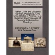 Nathan Gollin and Benjamin Richman, Petitioners, V. the United States of America. U.S. Supreme Court Transcript of Record with Supporting Pleadings