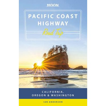 Moon pacific coast highway road trip : california, oregon & washington: (Best Places Camp Oregon Coast)