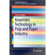 Anaerobic Technology in Pulp and Paper Industry - eBook