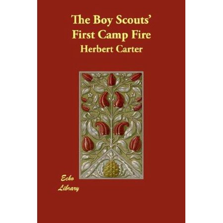 The Boy Scouts First Camp Fire